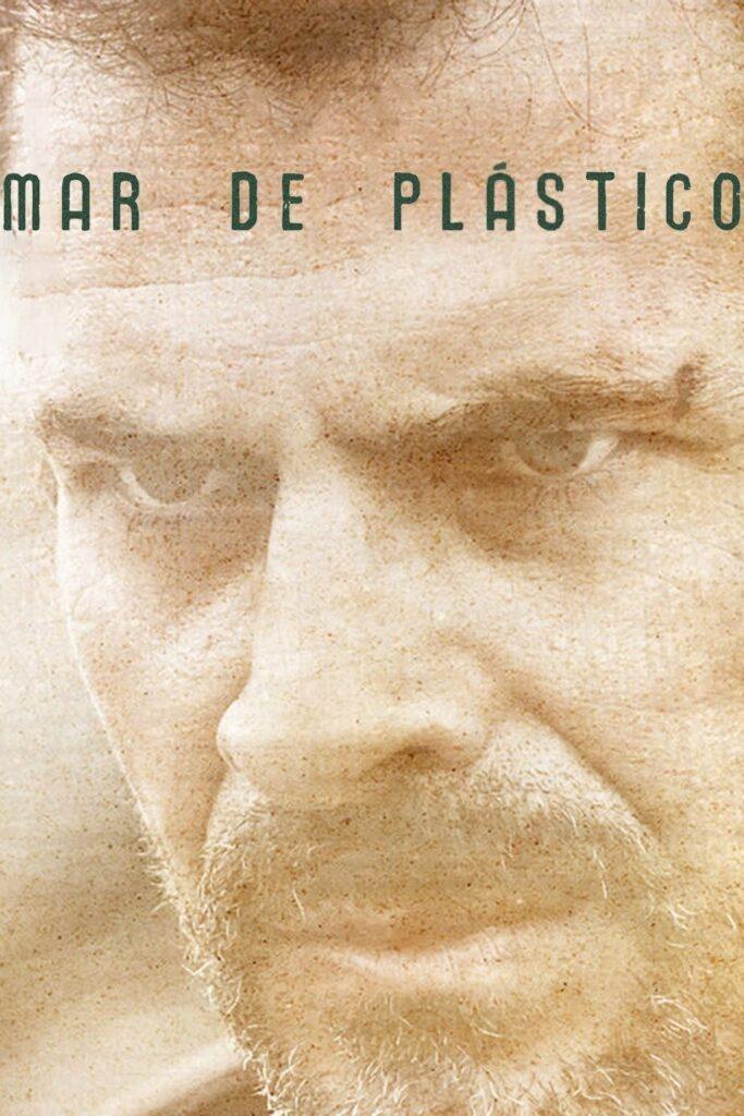 Andalucia Destino de Cine - Mar de Plástico