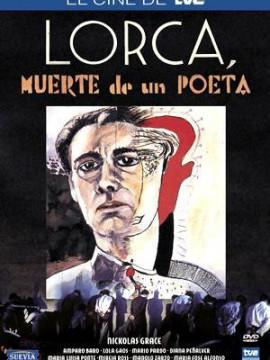 Andalucia Destino de Cine - Lorca, muerte de un poeta
