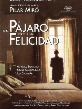 Andalucia Destino de Cine - El pájaro de la felicidad
