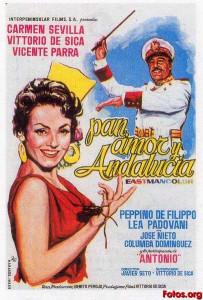 Andalucia Destino de Cine - Pan, amor y Andalucía